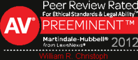 Peer Review Rated for Ethical Standards & Legal Ability. AV PREEMINENT. Martindale-Hubbell from Lexis Nexus. 2012. William R. Christoph.